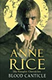 Anne Rice, Blood Canticle (Vampire Chronicles)