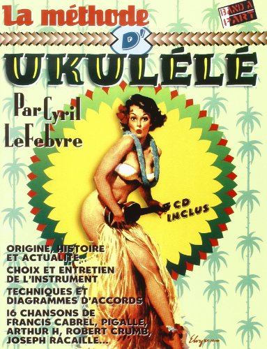 La méthode d' Ukulélé + 1 cd
