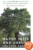 Native Trees and Shrubs for Your Garden