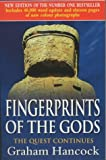 Graham Hancock,Santha Faiia, Fingerprints of the Gods: The Quest Continues