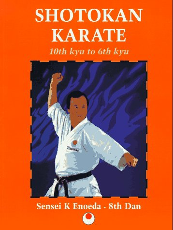 Enoeda Keinosuke - Shotokan Karate: 10th Kyu to 6th Kyu