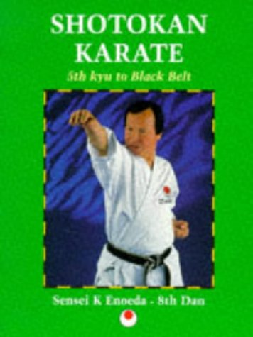 Enoeda Keinosuke - Shotokan Karate: 5th Kyu to Black Belt