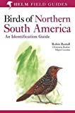 Birds of Northern South America: A Field Guide: v. 2 (Helm Field Guides S.)