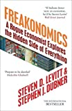 Steven Levitt & Stephen J. Dubner, Freakonomics: A Rogue Economist Explores the Hidden Side of Everything