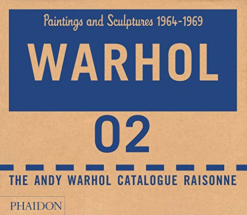 The Andy Warhol catalogue raisonné Coffret 2 volumes : Volume 2, Paintings and sculptures 1964-1969