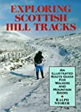 Exploring Scottish Hill Tracks