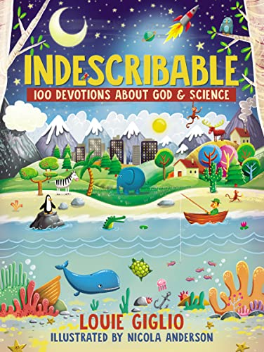 Indescribable: 100 Devotions for Kids About God & Science