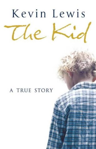 Kevin Lewis, The Kid: A True Story
