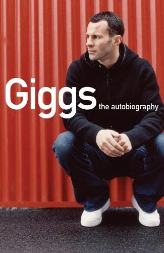 Ryan Giggs: The Autobiography