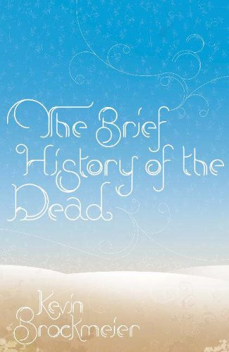 The Brief History of the Dead, UK cover