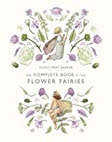 Cicely Mary Barker, The Complete Book of the Flower Fairies (Flower Fairies Series)