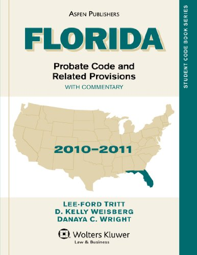 Florida Probate Code and Related Provisions 2010-2011: With Commentary PDF Books