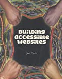 Building Accessible Websites, w. CD-ROM