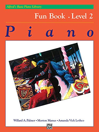 Alfred's Basic Piano Fun Book - Level 2 par  Willard A Palmer, Morton Manus, Amanda Vick Lethco