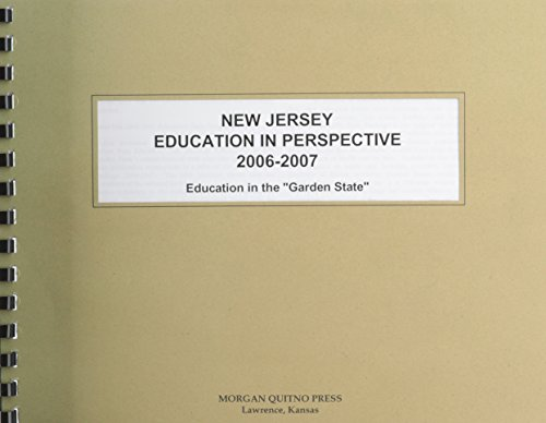 New Jersey Education in Perspective 2006-2007 PDF Books