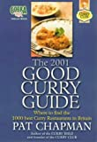 The 2001 Good Curry Guide Pat Chapman