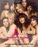 The L Word. Welcome to Our Planet