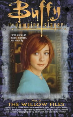 Yvonne Navarro, The Willow Files (Buffy the Vampire Slayer S.)