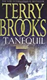 Terry Brooks, High Druid of Shannara: Tanequil