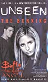 Nancy Holder,Jeff Mariotte, The Angel Unseen: Burning (Buffy/Angel Crossover S.)