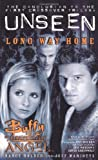 Nancy Holder,Jeff Mariotte, Buffy the Vampire Slayer/Angel Unseen: Long Way Home (Buffy/Angel Crossover S.)