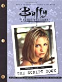 "Laura Doyle, ""Buffy the Vampire Slayer"" Script Book (Buffy the Vampire Slayer S.)"