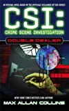 Max Allan Collins, CSI: Crime Scene Investigation: Double Dealer (CSI: Crime Scene Investigation)