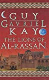 Guy Gavriel Kay, The Lions of Al-Rassan