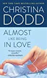 Christina Dodd, Almost Like Being in Love