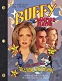 "Joss Whedon, Once More with Feeling: ""Buffy the Vampire Slayer"" Script Book (Buffy the Vampire Slayer S.)"