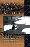 Yvonne Seng, PhD Men in Black Dresses: A Quest for the Future among