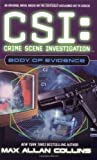 CSI: Crime Scene Investigation: Body of Evidence.