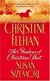 Christine Feehan & Susan Sizemore, A Christmas Story: The Shadows of Christmas Past