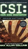 CSI: Crime Scene Investigation: Grave Matters.