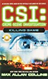 CSI: Crime Scene Investigation: Killing Game.