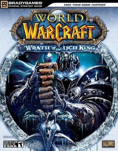 World of Warcraft: Wrath of the Lich King Official Strategy Guide par  BradyGames