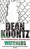 Dean Koontz, Watchers