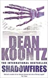 Dean Koontz, Shadowfires