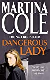 Martina Cole, Dangerous Lady
