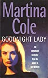 Martina Cole, Goodnight Lady