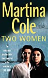 Martina Cole, Two Women