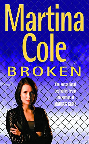 Martina Cole, Broken