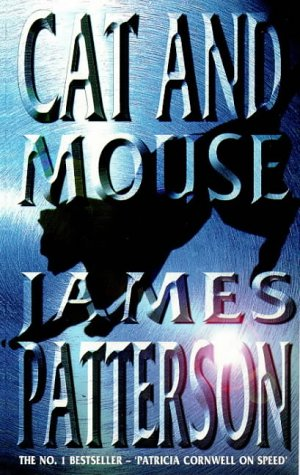 James Patterson, Cat and Mouse