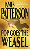 James Patterson, Pop Goes the Weasel