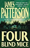 James Patterson, Four Blind Mice