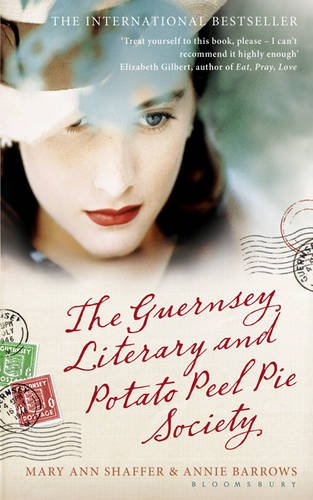 The Guernsey Literary and Potato Peel Pie Society par Mary Ann Shaffer, Annie Barrows
