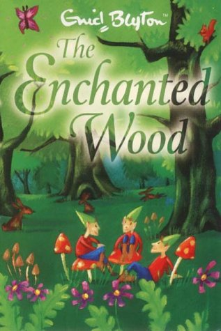 Enid Blyton, The Enchanted Wood