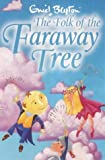 Enid Blyton, The Folk of the Faraway Tree
