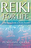 Penelope Quest, Reiki for Life: The Essential Guide to Reiki Practice