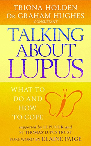 Talking About Lupus: What to Do and How to Cope PDF Books